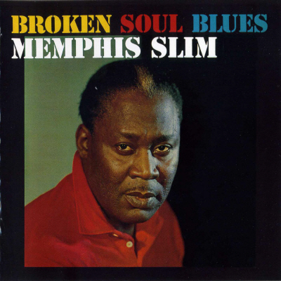Memphis Slim [Broken Soul Blues (1961)]