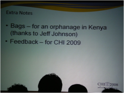 A slide from closure of CHI 2008 - saying returned conference bag will be donated to orphanages in Kenya